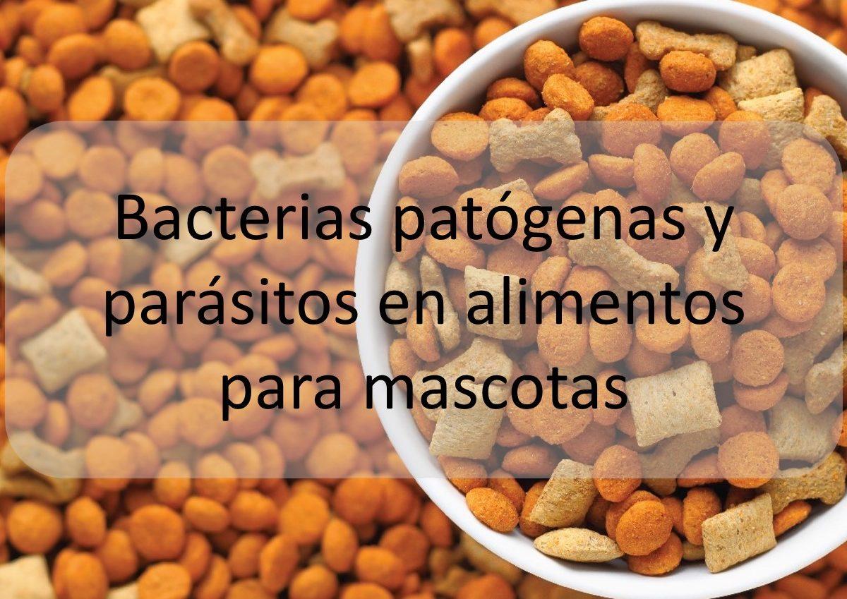 Bacterias patógenas y parásitos en alimentos para mascotas